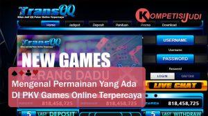 Mengenal Permainan Yang Ada di PKV Games Online Terpercaya