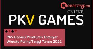 PKV Games Peraturan Teranyar Winrate Paling tinggi Tahun 2021